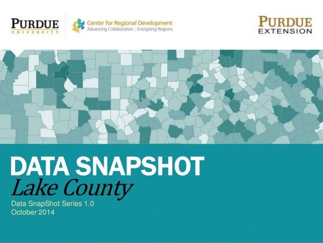 Data SnapShot Series 1.0 October 2014 DATA SNAPSHOT Lake County