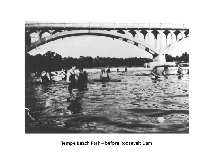 Tempe Beach Park – before Roosevelt Dam