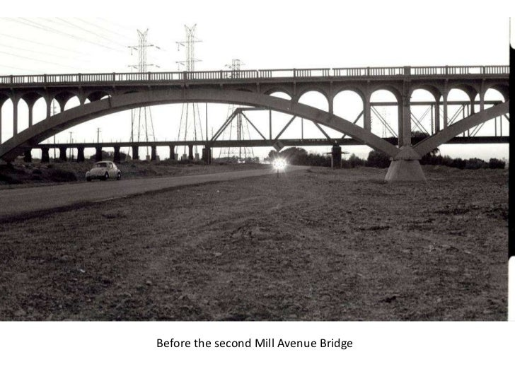 Before the second Mill Avenue Bridge