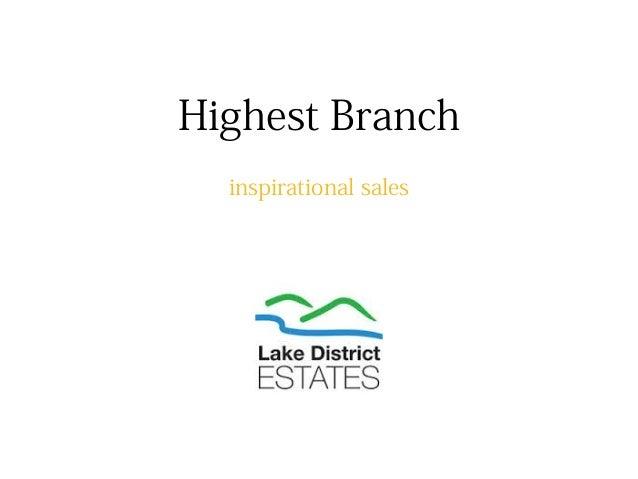 Highest Branch inspirational sales