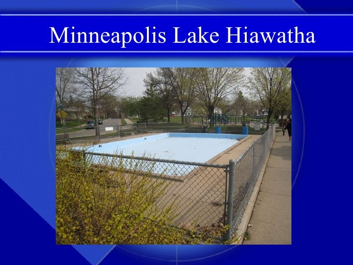 Minneapolis Lake Hiawatha