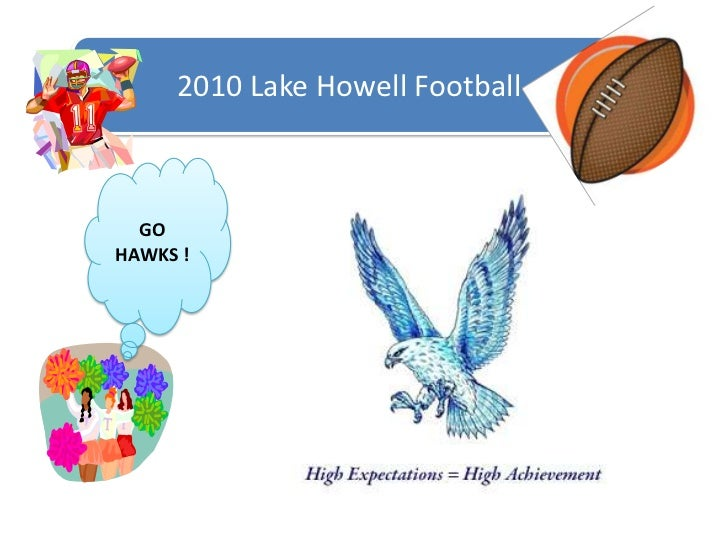 2010 Lake Howell Football<br />GO HAWKS !<br />