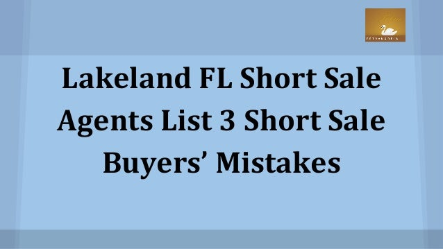 Lakeland Fl Short Sale Agents List 3 Short Sale Buyers