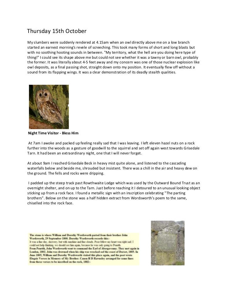 Thursday 15th OctoberMy slumbers were suddenly rendered at 4.15am when an owl directly above me on a low branchstarted an ...