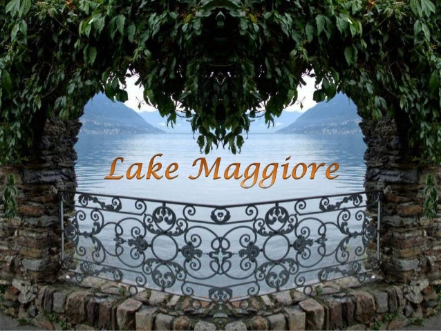 Lake Maggiore (or Verbano) is at a height of 193 m and covers an area of 212 square km. Its western shore is in Piedmont, ...