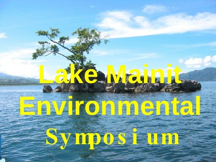 Lake Mainit Environmental   Symposium