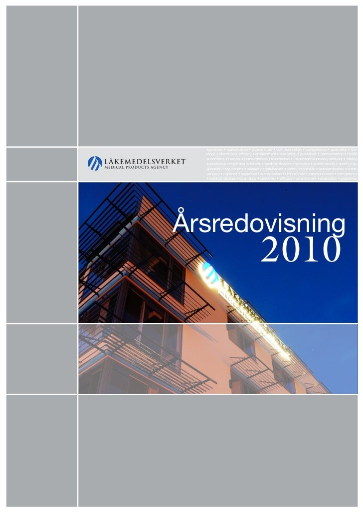Läkemedelsverkets årsredovisning 2010    approvals • authorisation • clinical trials • communication • competence • cosmet...