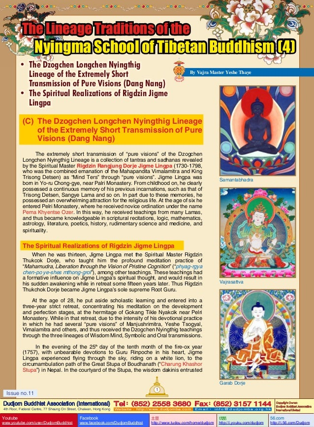 The Lineage Traditions of the  Nyingma School of Tibetan Buddhism (4)  •	 The Dzogchen Longchen Nyingthig Lineage of the E...