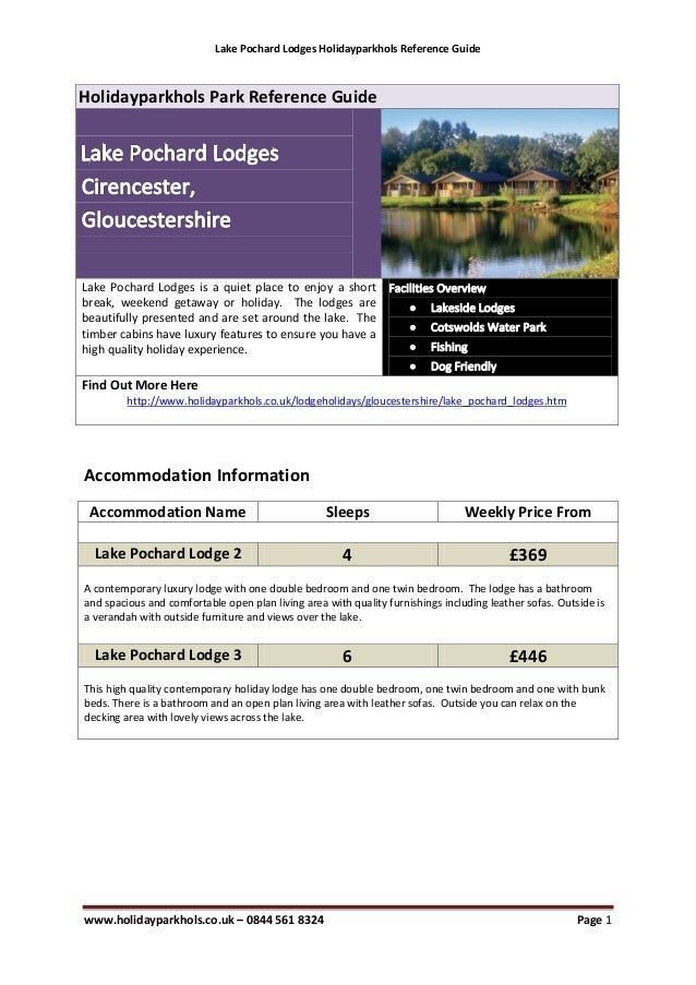 Lake Pochard Lodges Holidayparkhols Reference GuideHolidayparkhols Park Reference GuideLake Pochard Lodges is a quiet plac...
