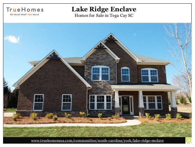 Homes for sale in tega cay sc at lake ridge enclave community for Home builders york sc