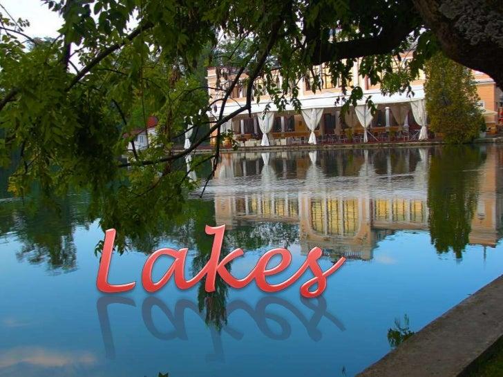 Lakes<br />