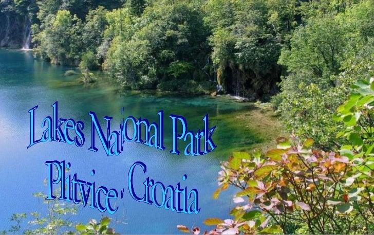 Lakes National Park Plitvice - Croatia