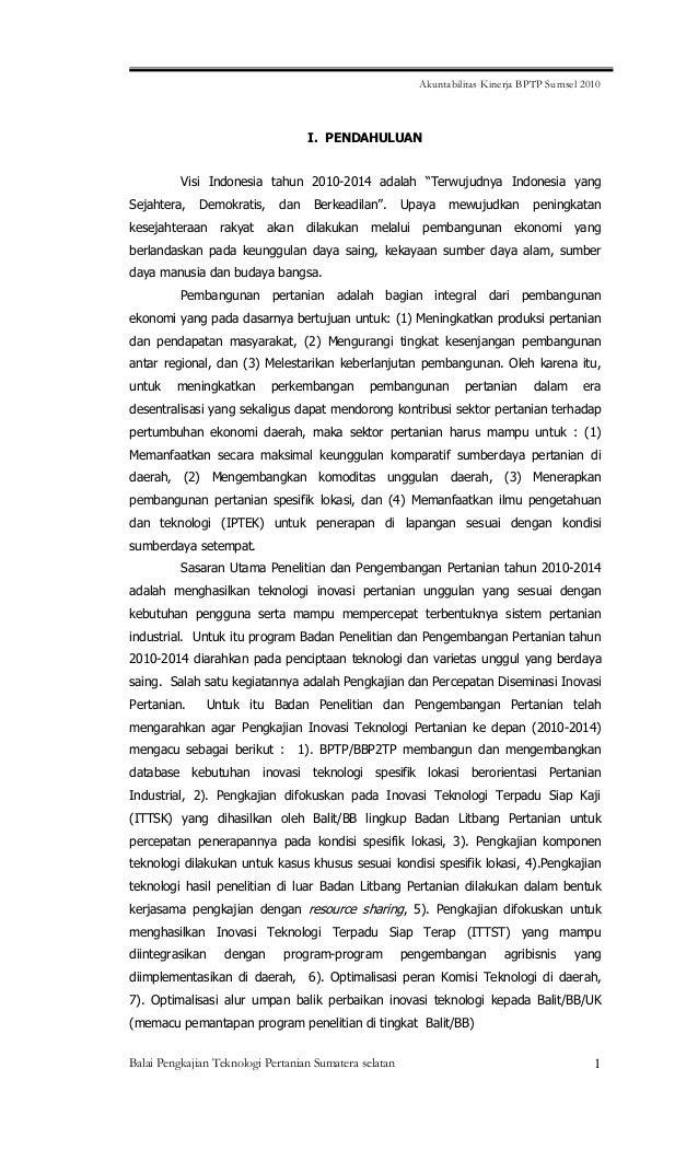 Akuntabilitas Kinerja BPTP Sumsel 2010 Balai Pengkajian Teknologi Pertanian Sumatera selatan 1 I. PENDAHULUAN Visi Indones...