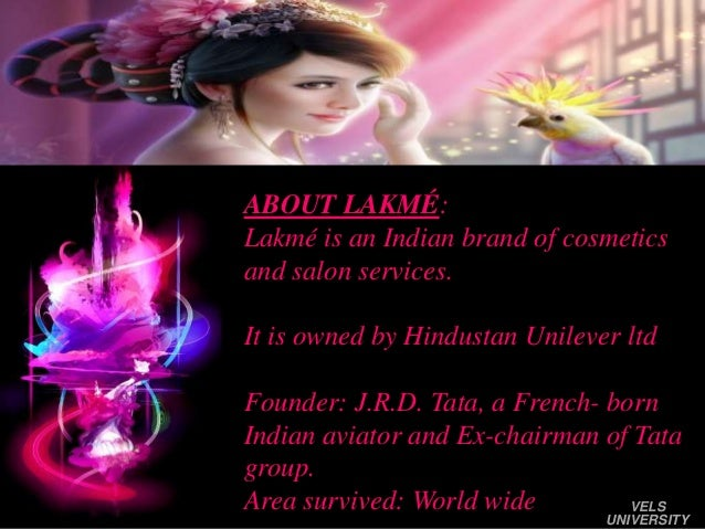 lakme swot Says meghna modi, swot analysis of lakme strengths : local brand of  specific relevance to india building brand image by.