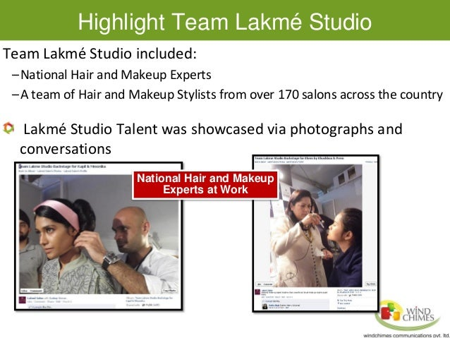 case study of lakme Some interesting indian social media marketing case studies up till read case study 26 lakme salon – a contest was started using #lettertomyhair on twitter.