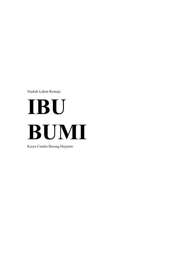 Naskah Lakon Remaja     IBU BUMI Karya Candra Barong Harjanto