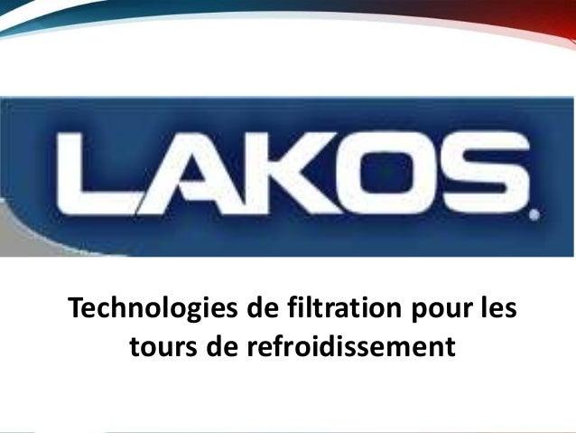 Technologies de filtration pour les tours de refroidissement