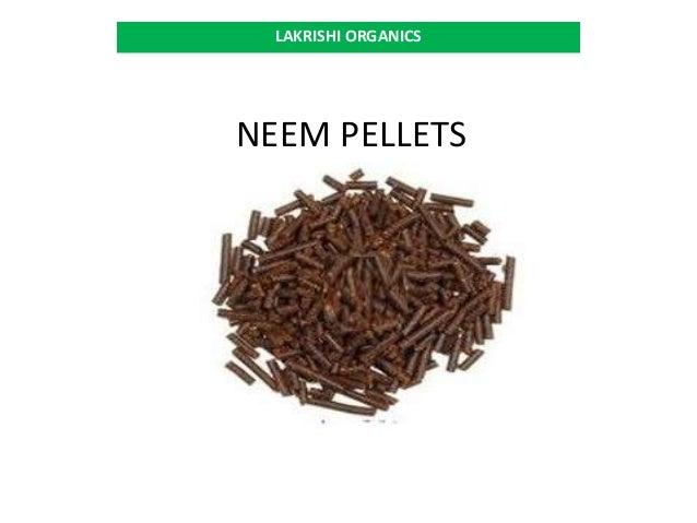 NEEM PELLETS LAKRISHI ORGANICS