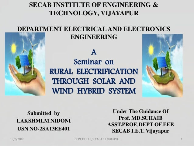 SECAB INSTITUTE OF ENGINEERING & TECHNOLOGY, VIJAYAPUR DEPARTMENT ELECTRICAL AND ELECTRONICS ENGINEERING Submitted by LAKS...