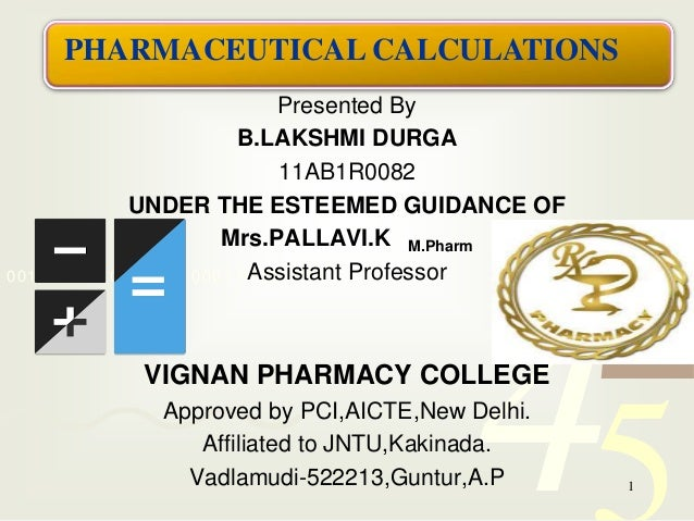 Pharmaceutical calculations 1 638gcb1411640855 pharmaceutical calculations under the esteemed guidance of 42 5 presented by bkshmi durga 11ab1r0082 fandeluxe Choice Image
