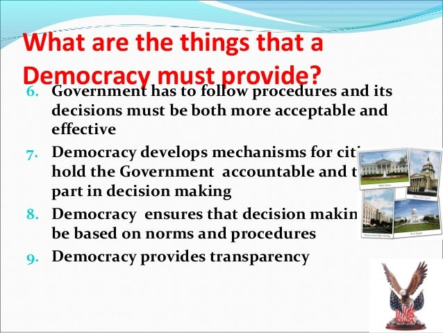 Outcomes of Democracy…Dignity of Women Gaining some sensitivity due to long struggles Respect to and equal treatment of ...