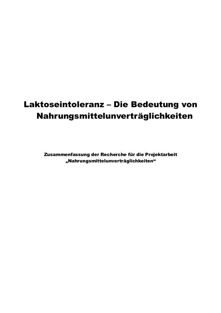 Laktoseintoleranz – Die Bedeutung von  Nahrungsmittelunverträglichkeiten    Zusammenfassung der Recherche für die Projekta...