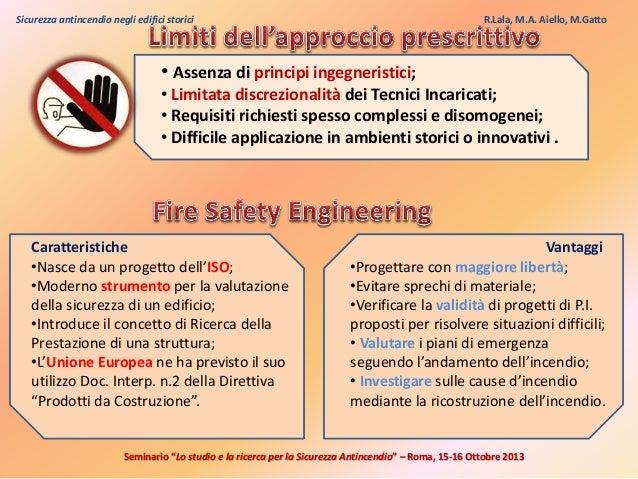 Sicurezza antincendio negli edifici storici problematiche for Piani di piantagione storici