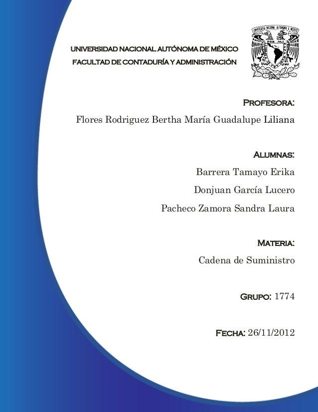 UNIVERSIDAD NACIONAL AUTÓNOMA DE MÉXICOFACULTAD DE CONTADURÍA Y ADMINISTRACIÓN                                          Pr...