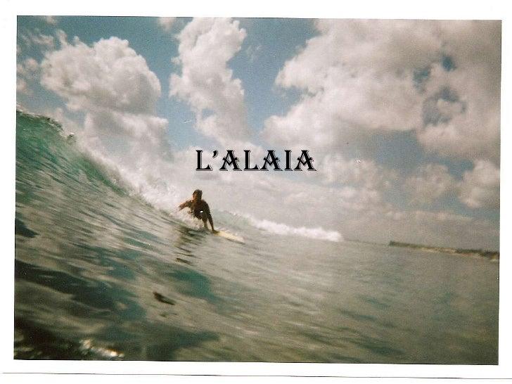 L'Alaia<br />