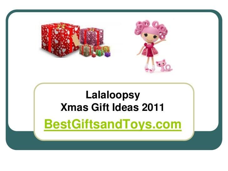 Lalaloopsy  Xmas Gift Ideas 2011BestGiftsandToys.com