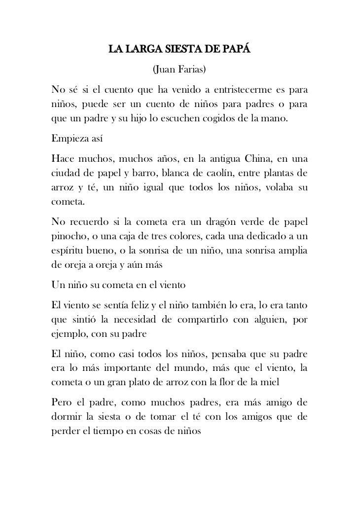 LA LARGA SIESTA DE PAPÁ                         (Juan Farias)No sé si el cuento que ha venido a entristecerme es paraniños...