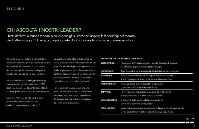 4Kelly Global Workforce Index™ I lavoratori non si limitano a non prestare attenzione al messaggio che arriva dal vertice ...