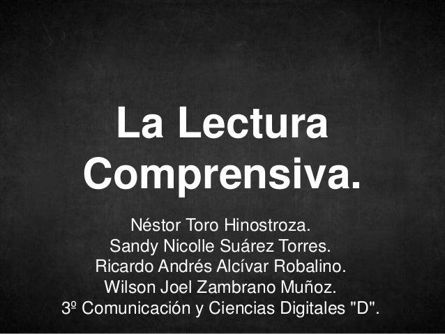 Néstor Toro Hinostroza.Sandy Nicolle Suárez Torres.Ricardo Andrés Alcívar Robalino.Wilson Joel Zambrano Muñoz.3º Comunicac...