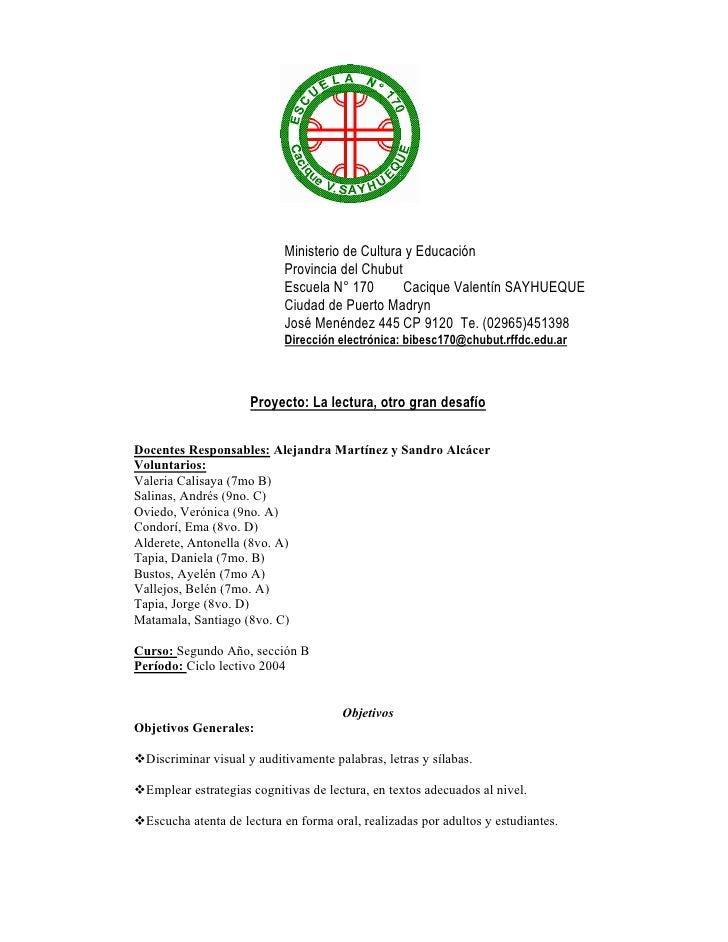 Ministerio de Cultura y Educación                             Provincia del Chubut                             Escuela N° ...