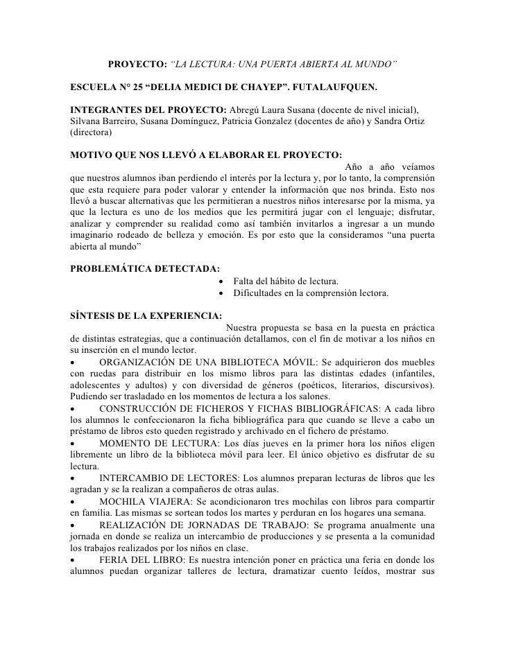 """PROYECTO: """"LA LECTURA: UNA PUERTA ABIERTA AL MUNDO""""  ESCUELA N° 25 """"DELIA MEDICI DE CHAYEP"""". FUTALAUFQUEN.  INTEGRANTES DE..."""