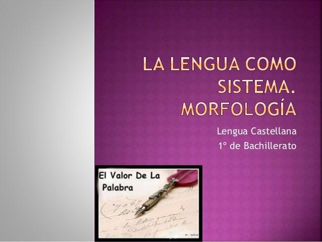 Lengua Castellana 1º de Bachillerato
