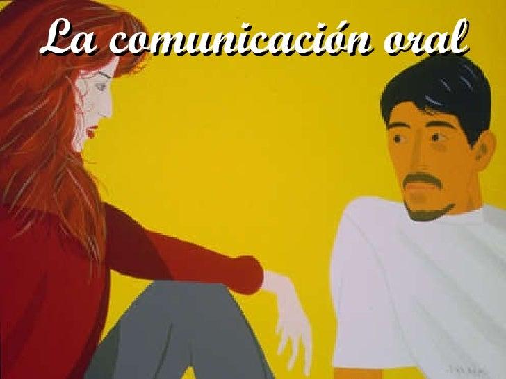 El diálogo La comunicación oral