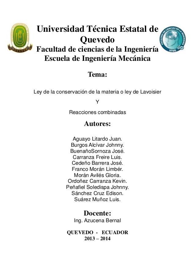 Universidad Técnica Estatal de Quevedo Facultad de ciencias de la Ingeniería Escuela de Ingeniería Mecánica Tema: Ley de l...