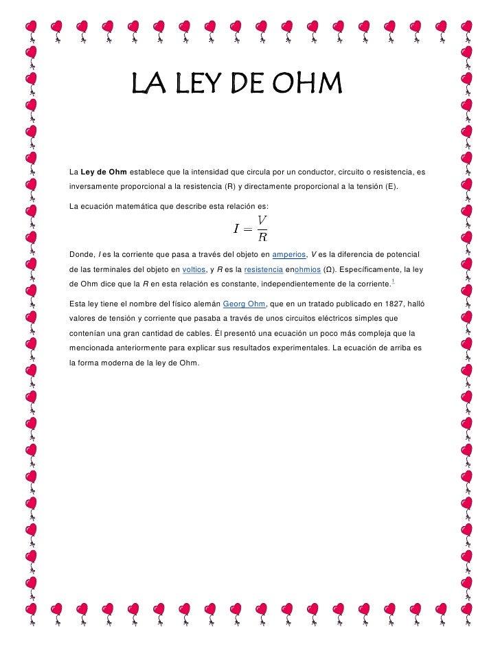 85217048895la ley de ohmla ley de ohm<br />LaLey de Ohmestablece que la intensidad que circula por un conductor, circuit...