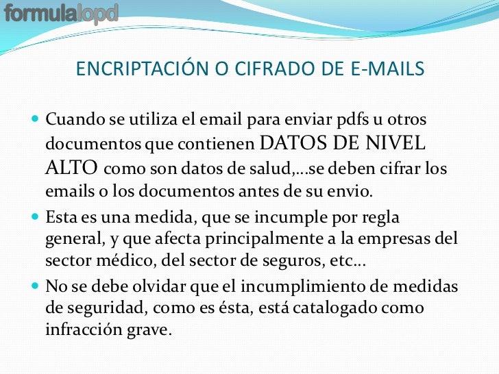 ENCRIPTACIÓN O CIFRADO DE E-MAILS Cuando se utiliza el email para enviar pdfs u otros  documentos que contienen DATOS DE ...