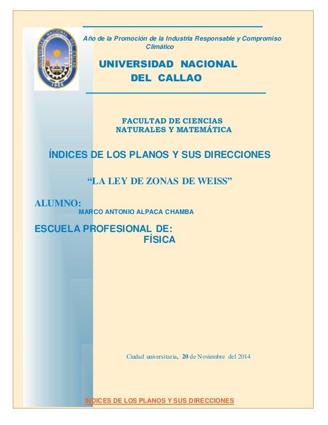 """"""" Año de la Promoción de la Industria Responsable y Compromiso Climático UNIVERSIDAD NACIONAL DEL CALLAO FACULTAD DE CIENC..."""
