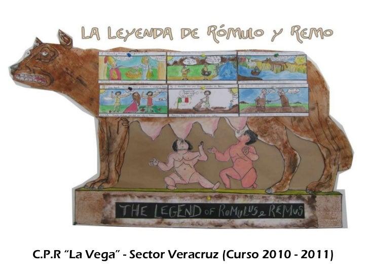 """C.P.R """"La Vega"""" - Sector Veracruz (Curso 2010 - 2011)"""