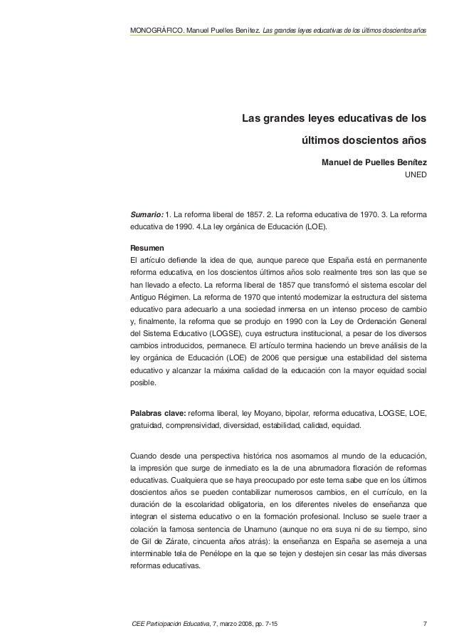 CEE Participación Educativa, 7, marzo 2008, pp. 7-15 7 MONOGRÁFICO. Manuel Puelles Benítez. Las grandes leyes educativas d...