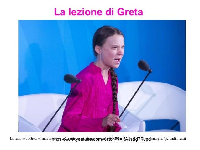 La lezione di Greta e l'attivismo civico, reattivo e monitorante per ASOC 2019, Nùoro 2019 @rosybattaglia @cittadinireatti...