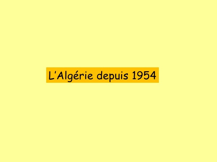 L'Algérie depuis 1954