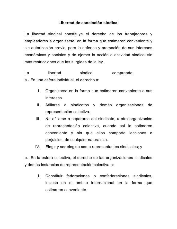 Libertad de asociación sindicalLa libertad sindical constituye el derecho de los trabajadores yempleadores a organizarse, ...