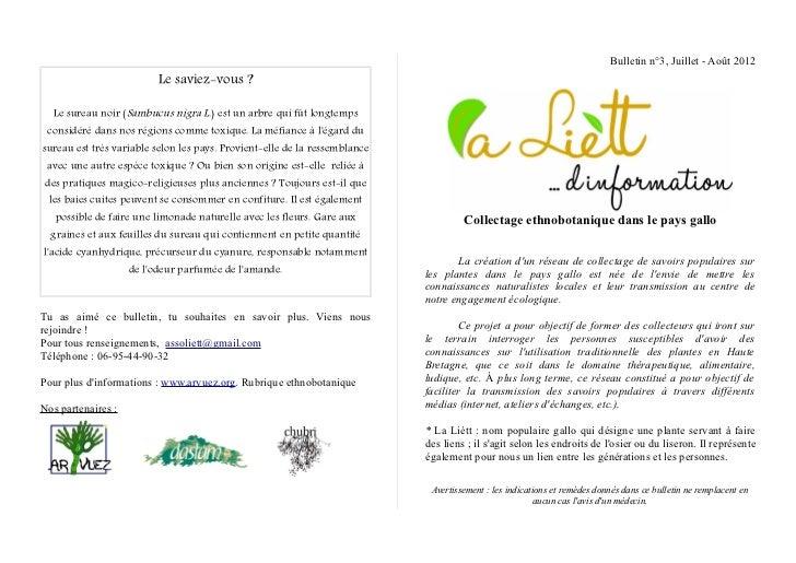 Bulletin n°3, Juillet - Août 2012                          Le saviez-vous ?  Le sureau noir (Sambucus nigra L.) est un arb...