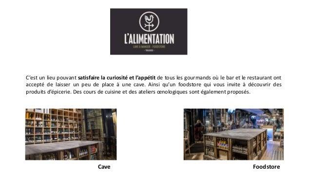 C'est un lieu pouvant satisfaire la curiosité et l'appétit de tous les gourmands où le bar et le restaurant ont accepté de...