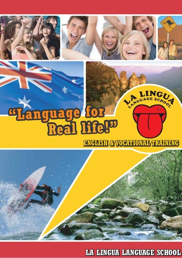 """""""Language for Real life!"""" """"Language for Real life!"""" ENGLISH & VOCATIONAL TRAININGENGLISH & VOCATIONAL TRAINING LA LINGUA L..."""