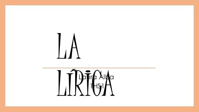 LA LÍRICALaura Alba 1HS1